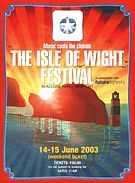 [The Isle of Wight Festival 2003; Music Cools The Climate.]